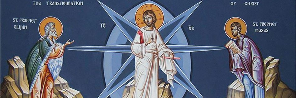 Feast of the Transfiguration of Christ